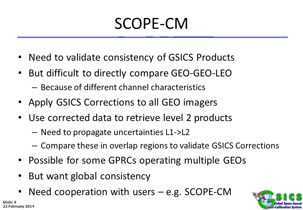 SCOPE-CM Need to validate consistency of GSICS Products