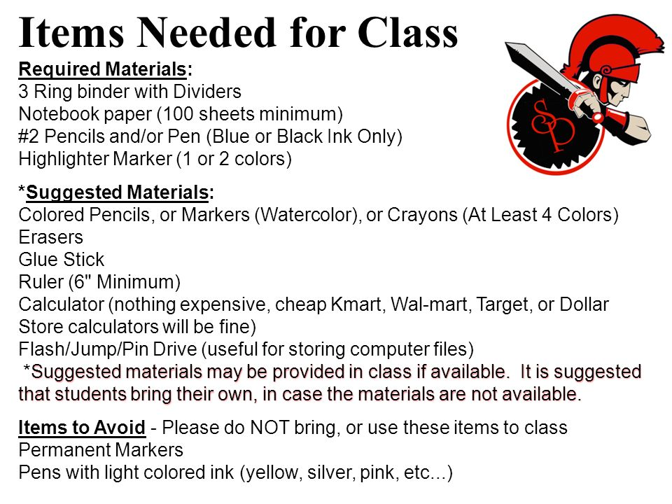 Items Needed for Class Required Materials: 3 Ring binder with Dividers