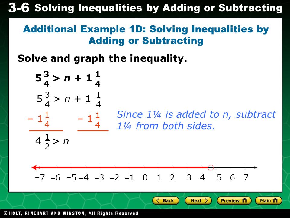 Additional Example 1D: Solving Inequalities by Adding or Subtracting