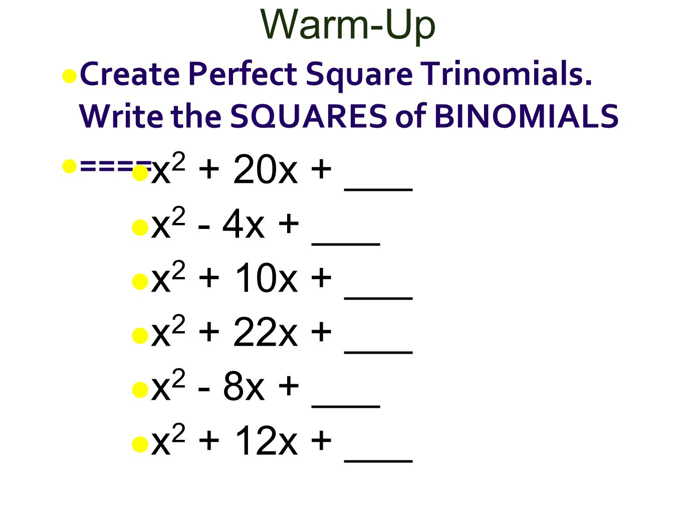 Writing a trinomial as the square of a binomial