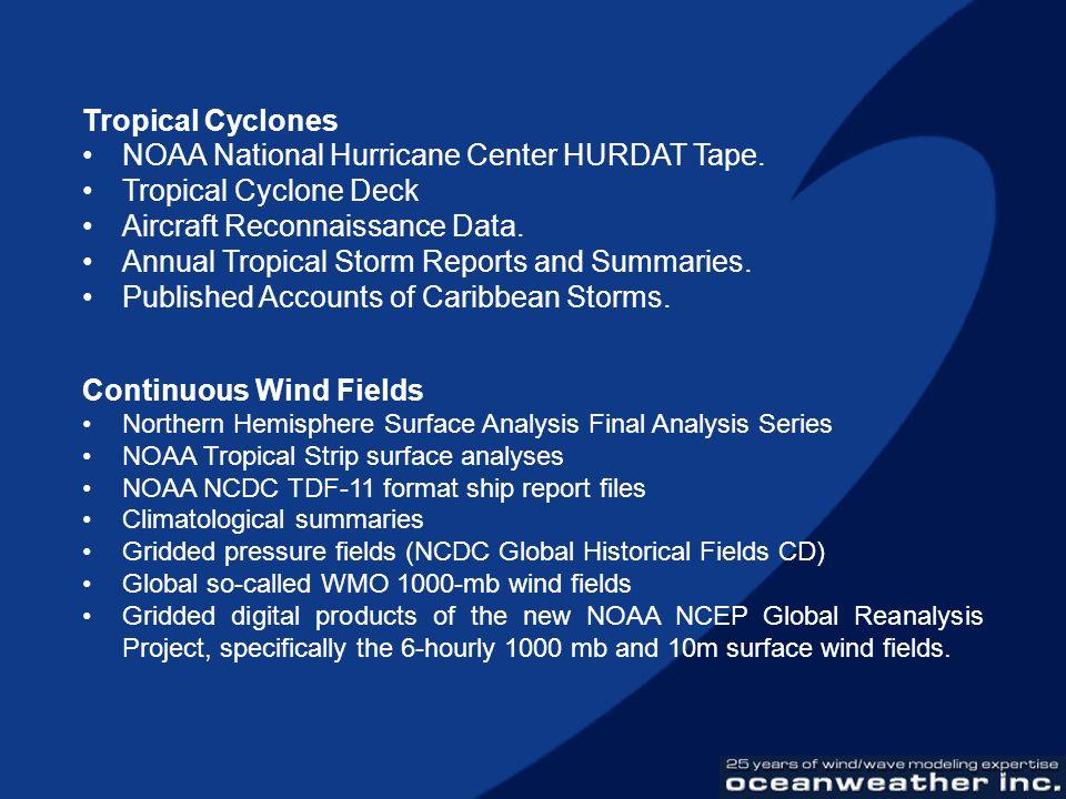 NOAA National Hurricane Center HURDAT Tape. Tropical Cyclone Deck
