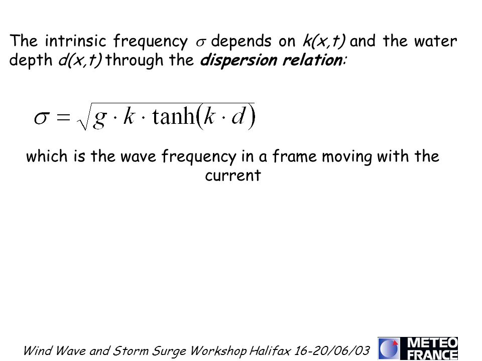 which is the wave frequency in a frame moving with the current