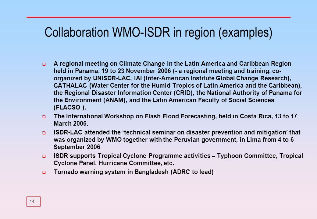 Collaboration WMO-ISDR in region (examples)
