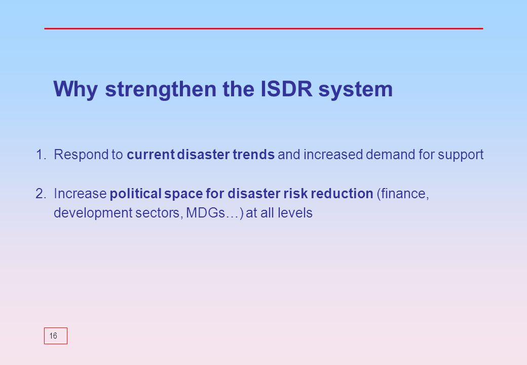 Why strengthen the ISDR system