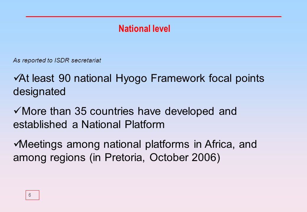 At least 90 national Hyogo Framework focal points designated
