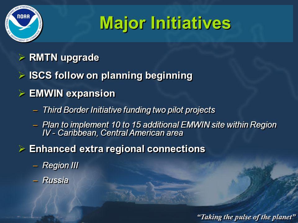 Major Initiatives RMTN upgrade ISCS follow on planning beginning