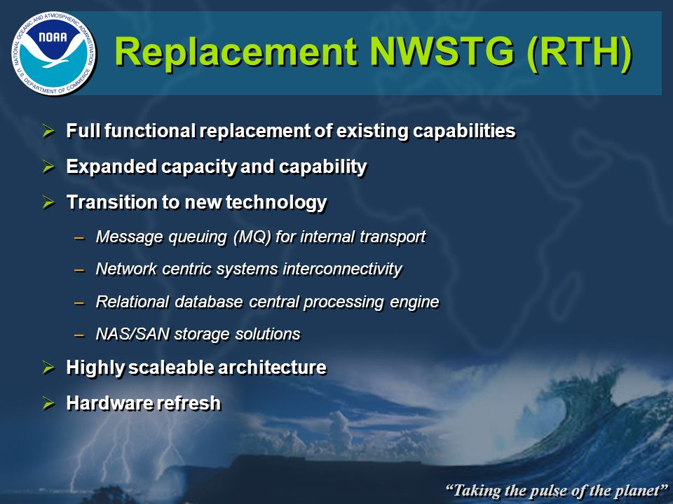 Replacement NWSTG (RTH)