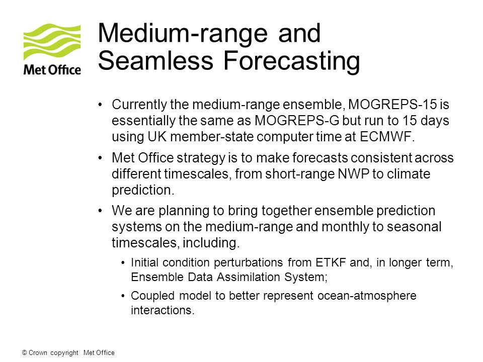 Medium-range and Seamless Forecasting