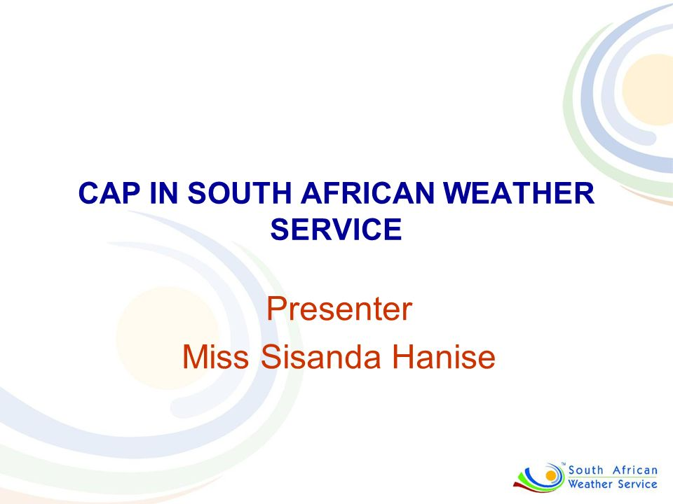 CAP IN SOUTH AFRICAN WEATHER SERVICE