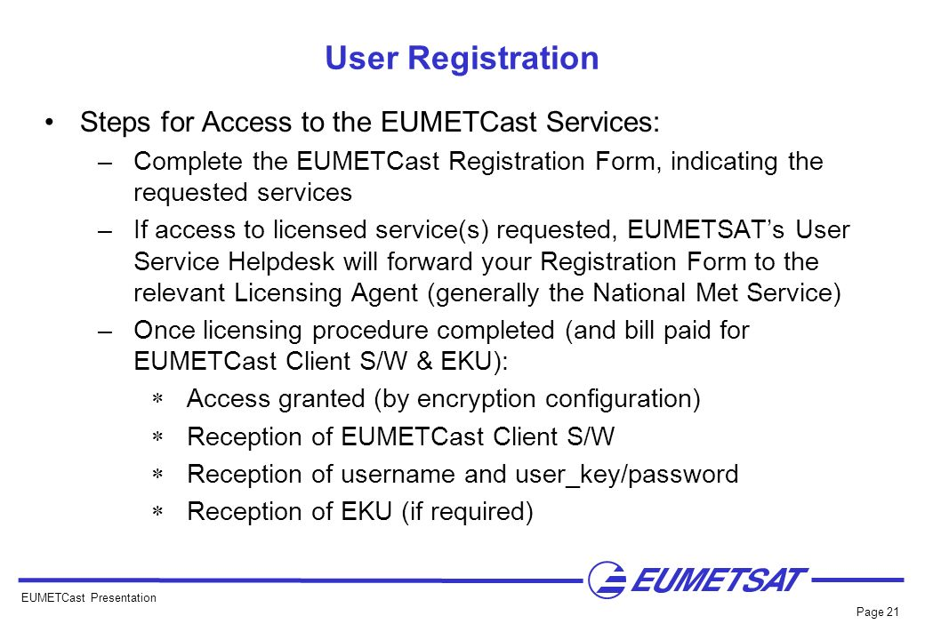 User Registration Steps for Access to the EUMETCast Services: