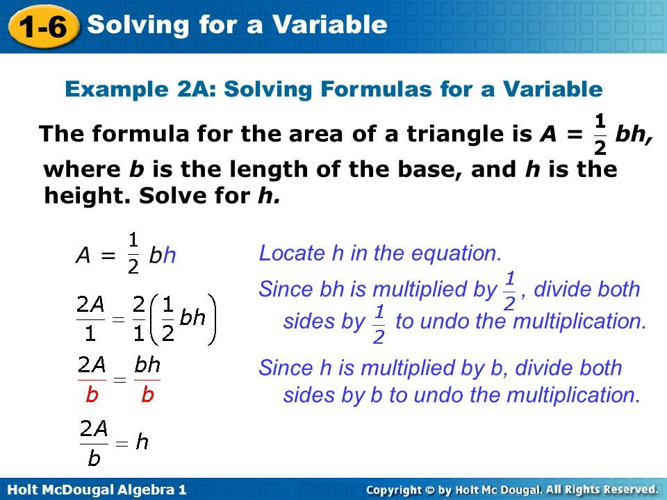 Example 2A: Solving Formulas for a Variable