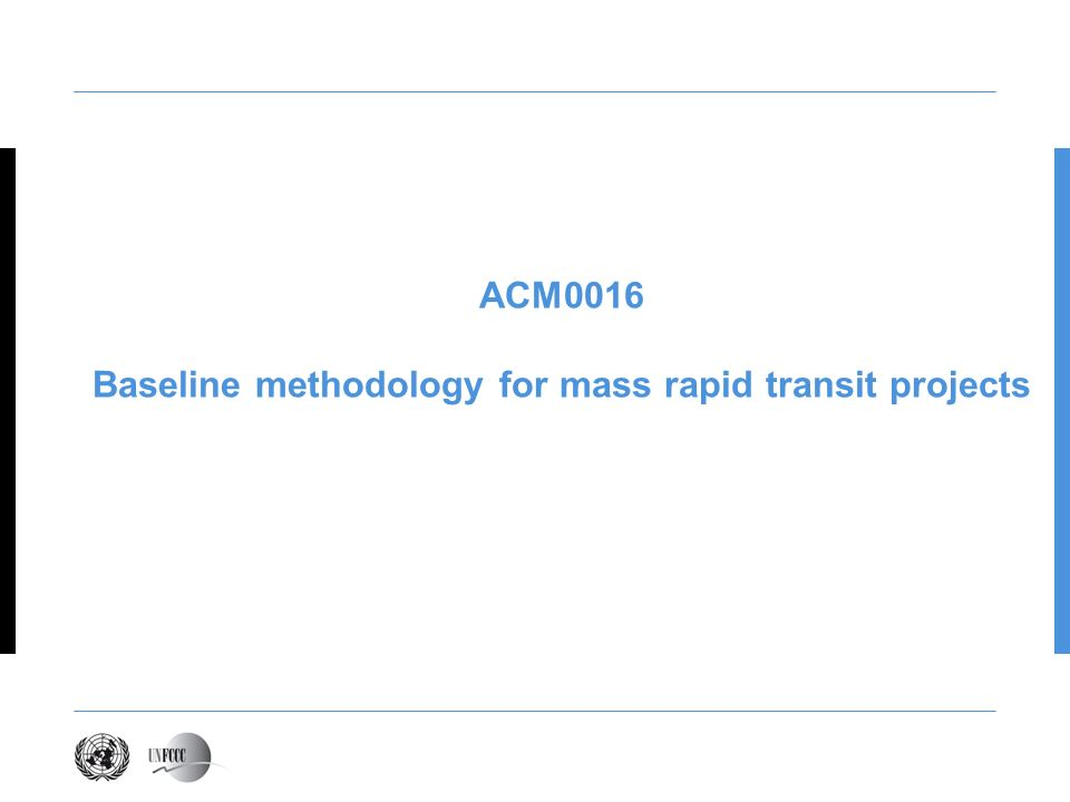 Baseline methodology for mass rapid transit projects