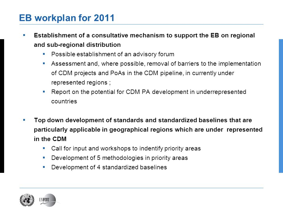 Presentation titleEB workplan for 2011. Establishment of a consultative mechanism to support the EB on regional and sub-regional distribution.