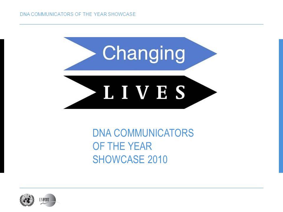 DNA COMMUNICATORS OF THE YEAR SHOWCASE