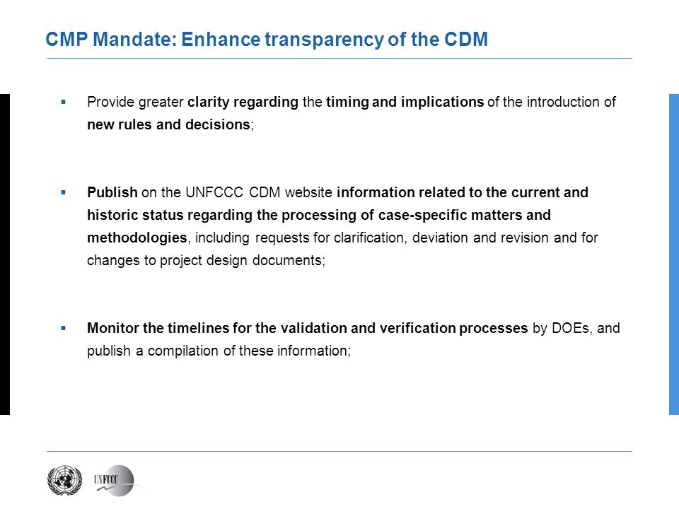 CMP Mandate: Enhance transparency of the CDM