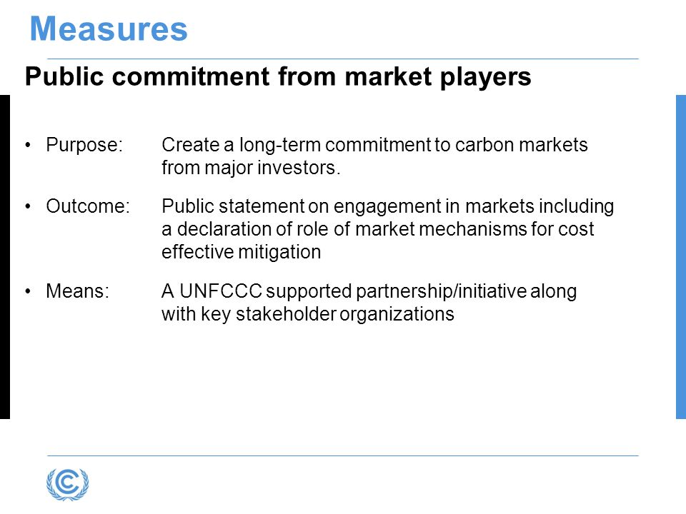 Measures Public commitment from market players