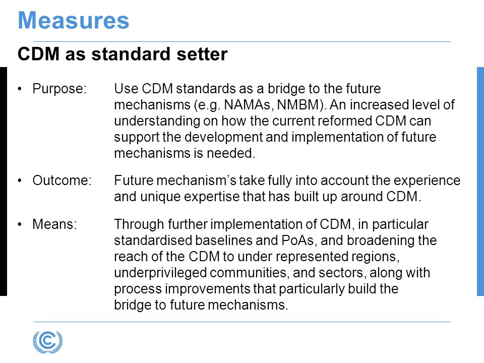 Measures CDM as standard setter