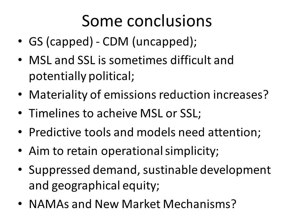 Some conclusions GS (capped) - CDM (uncapped);