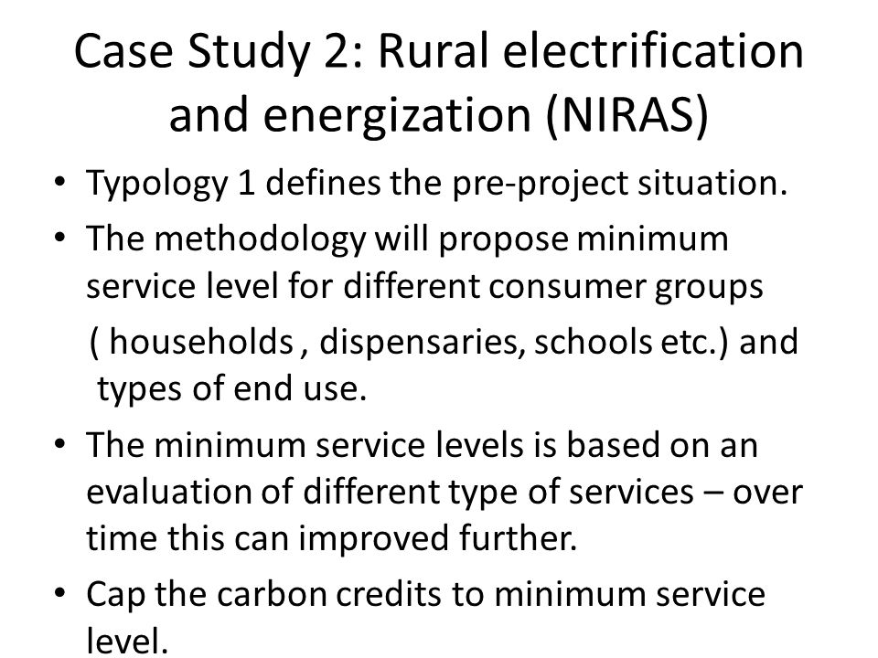 Case Study 2: Rural electrification and energization (NIRAS)