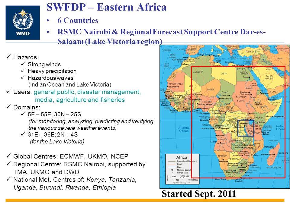 SWFDP – Eastern Africa Started Sept. 2011 6 Countries