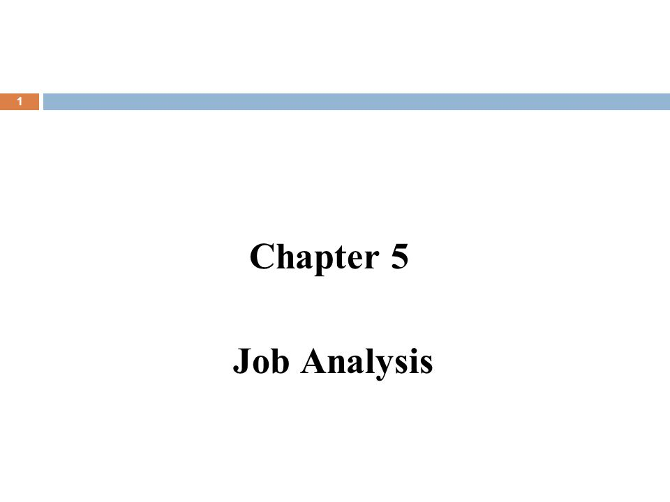Chapter 5 Job Analysis