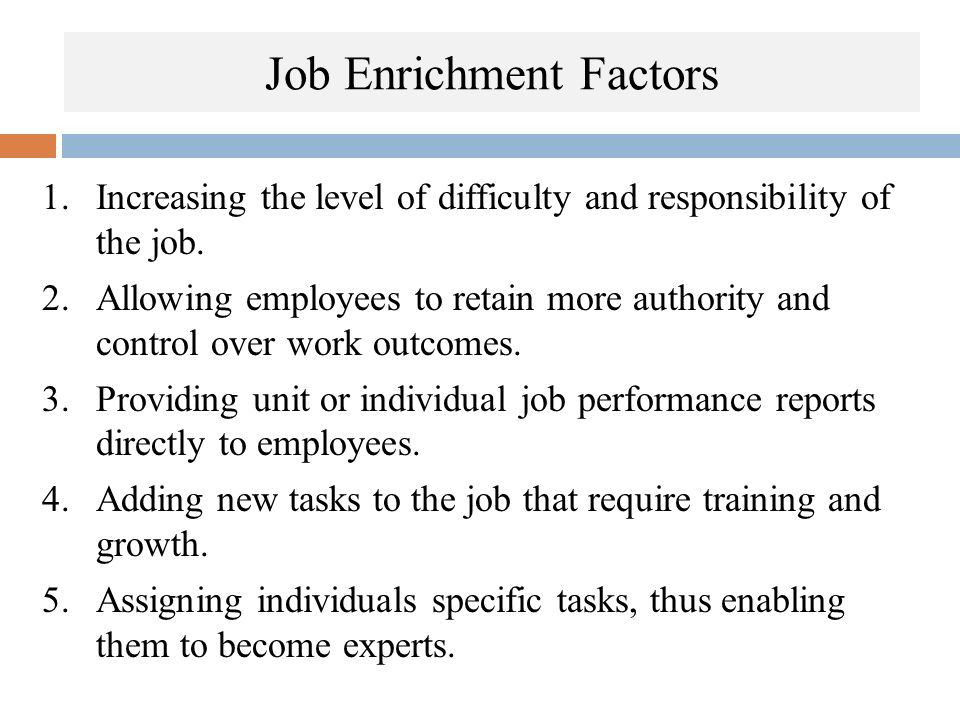 Job Enrichment Factors