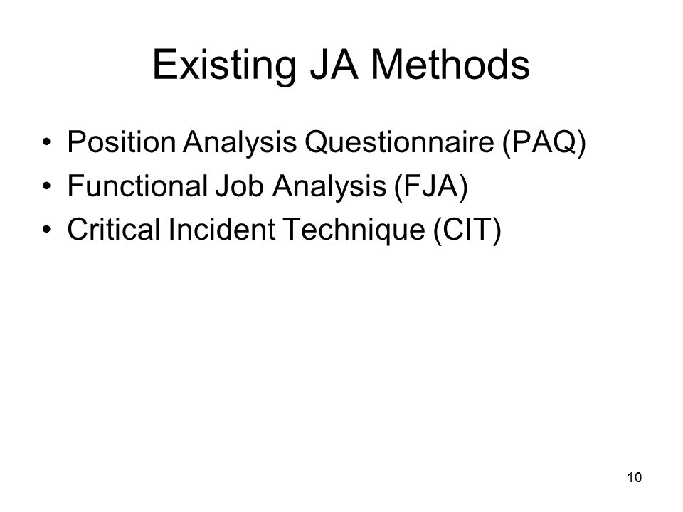 Existing JA Methods Position Analysis Questionnaire (PAQ)