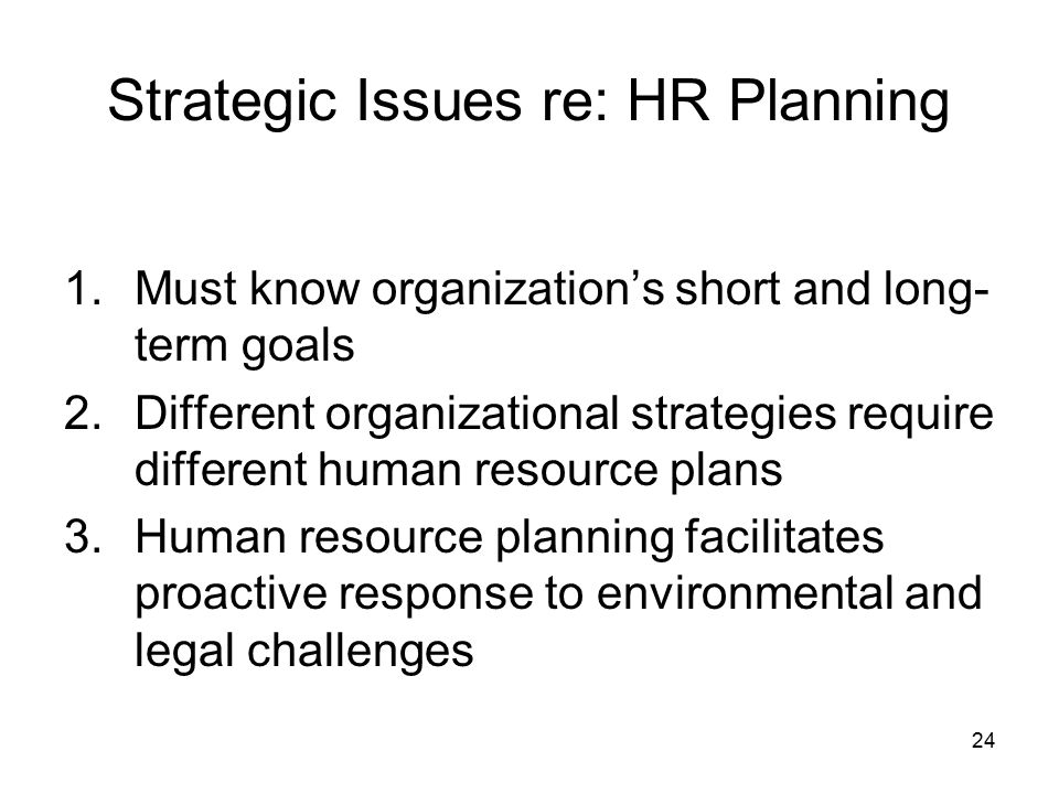Strategic Issues re: HR Planning