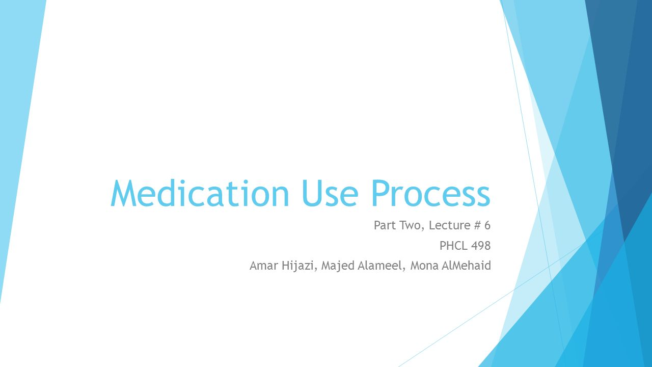 Medication Use Process Ppt Video Online Download