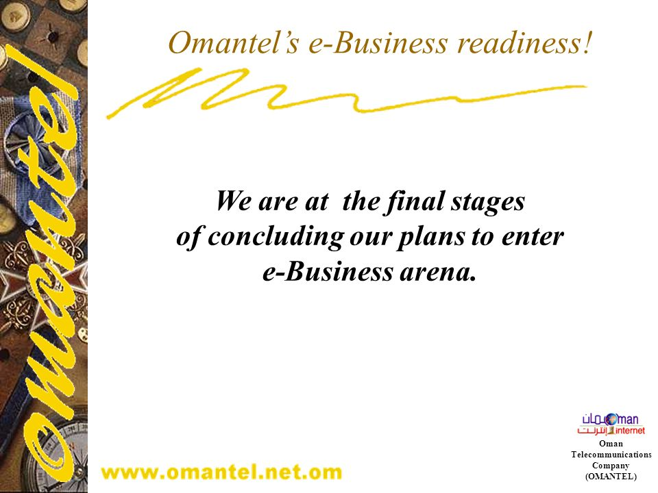 Omantel's e-Business readiness!