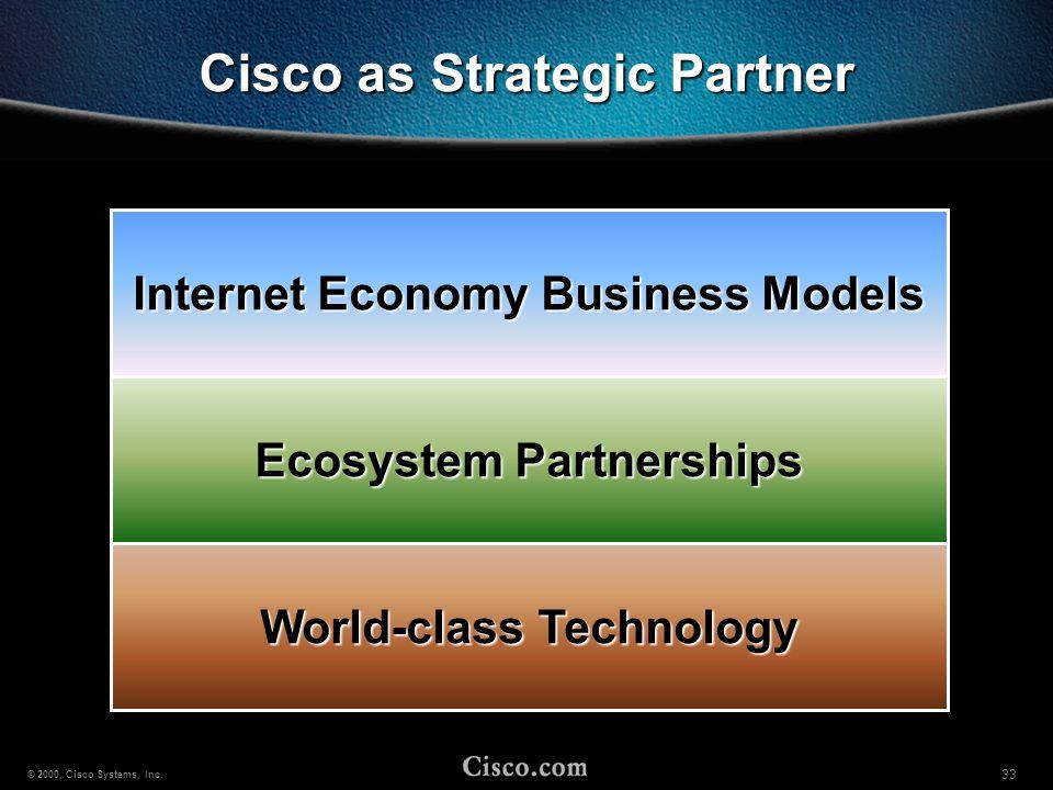 Cisco as Strategic Partner