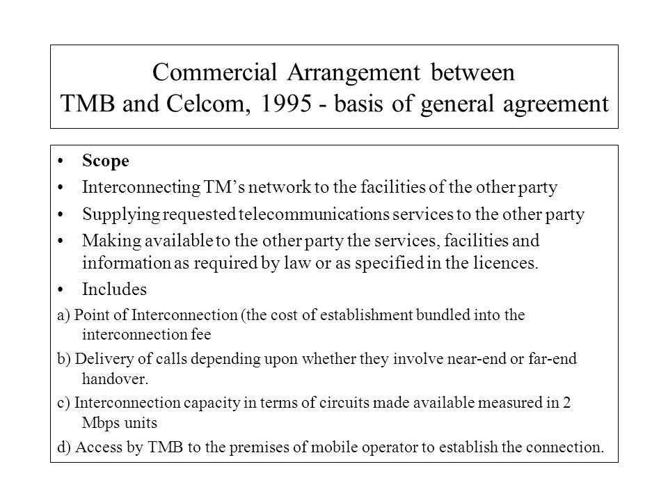 Commercial Arrangement between TMB and Celcom, basis of general agreement