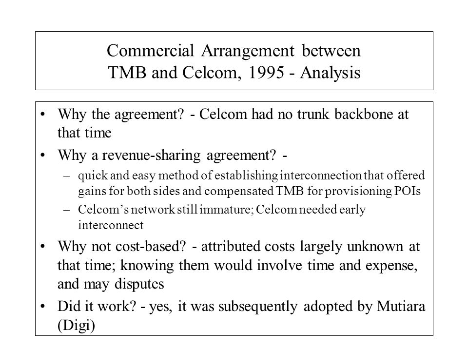 Commercial Arrangement between TMB and Celcom, Analysis