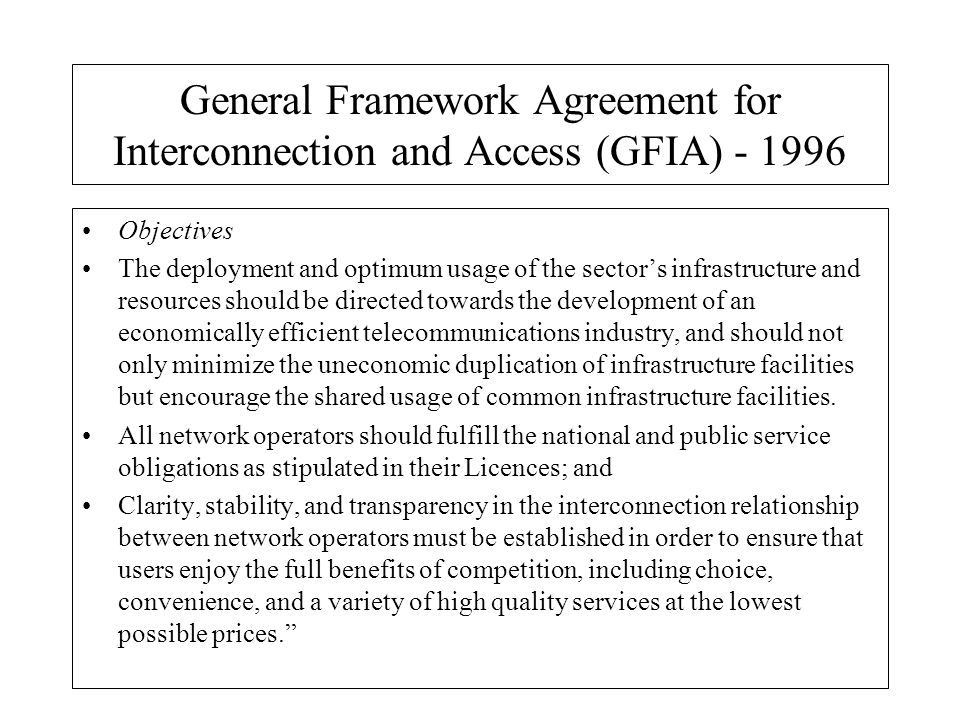 General Framework Agreement for Interconnection and Access (GFIA)