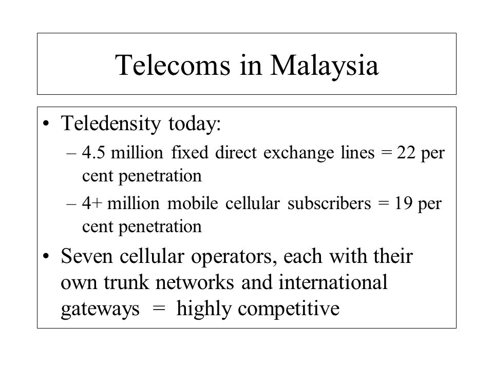 Telecoms in Malaysia Teledensity today: