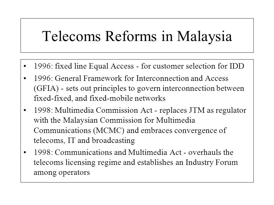 Telecoms Reforms in Malaysia