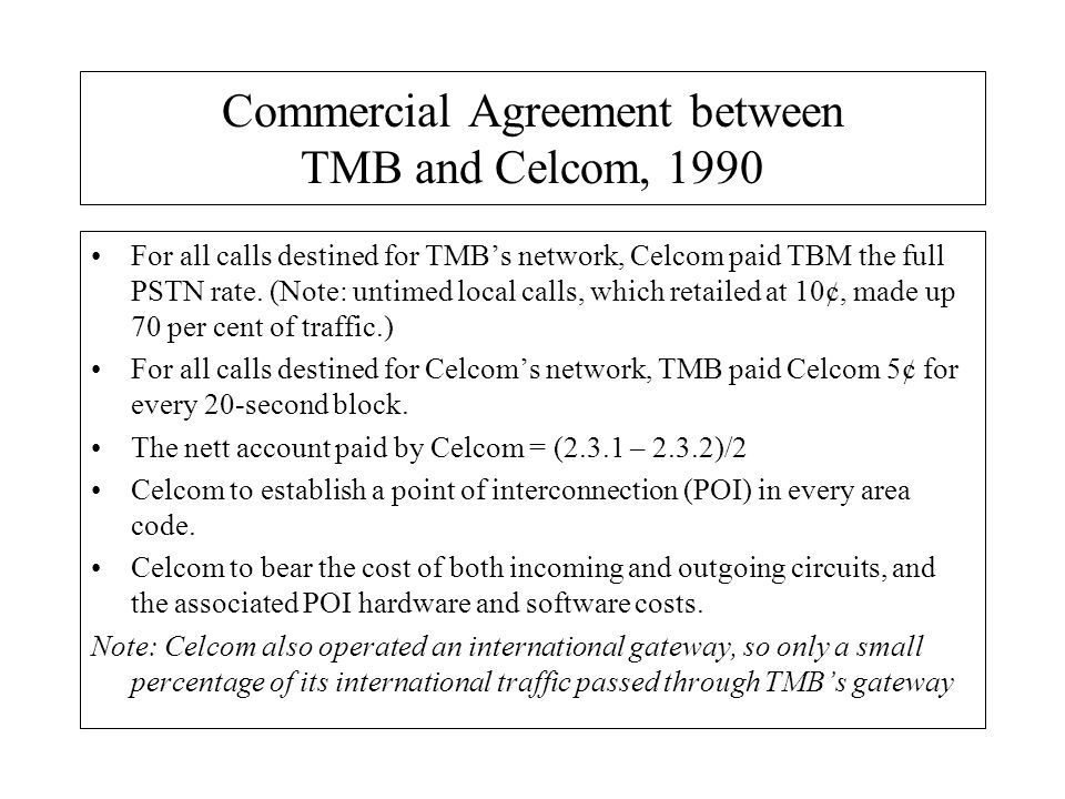 Commercial Agreement between TMB and Celcom, 1990