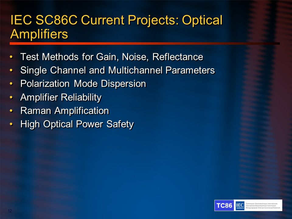 IEC SC86C Current Projects: Optical Amplifiers