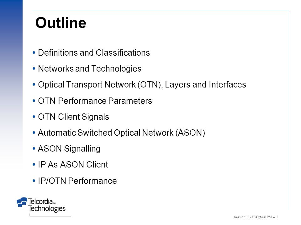 Outline Definitions and Classifications Networks and Technologies