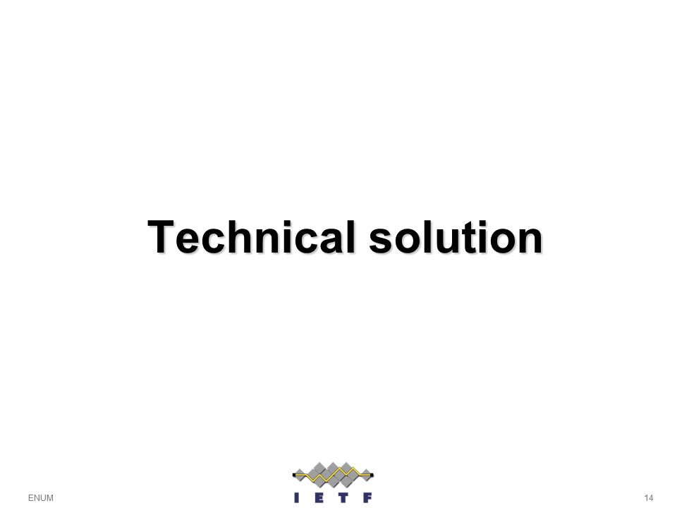 Technical solution ENUM 14
