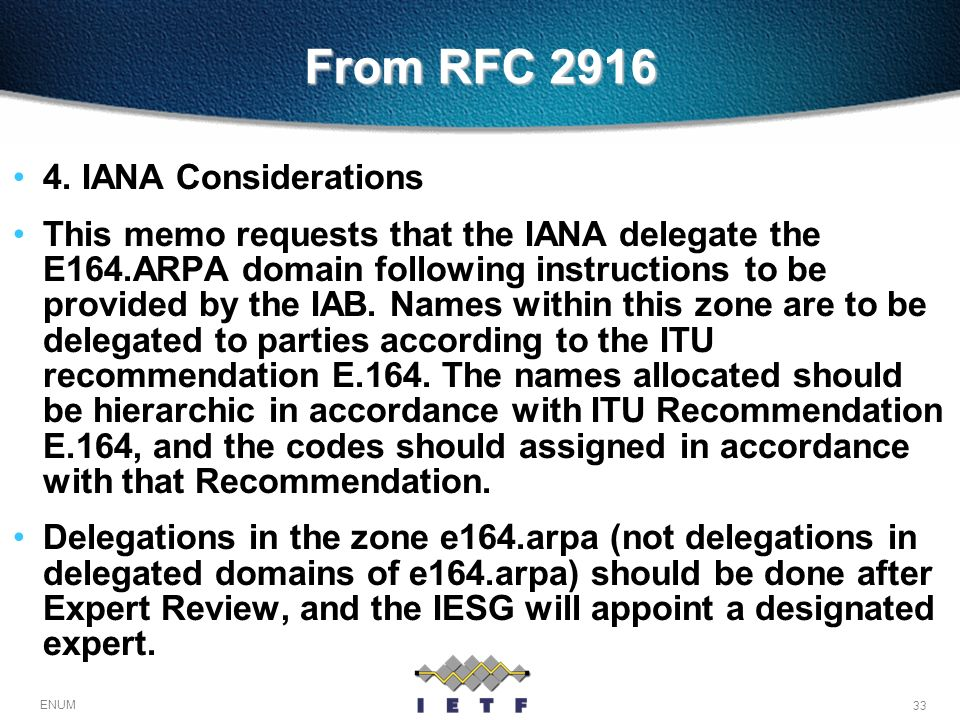 From RFC 2916 4. IANA Considerations