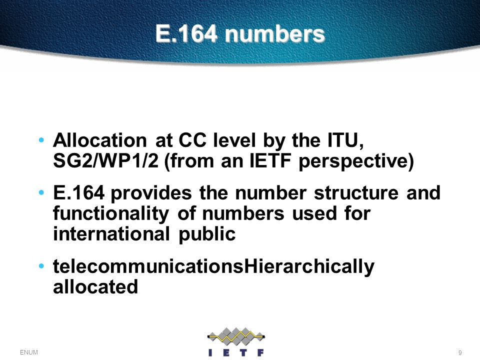 E.164 numbers Allocation at CC level by the ITU, SG2/WP1/2 (from an IETF perspective)