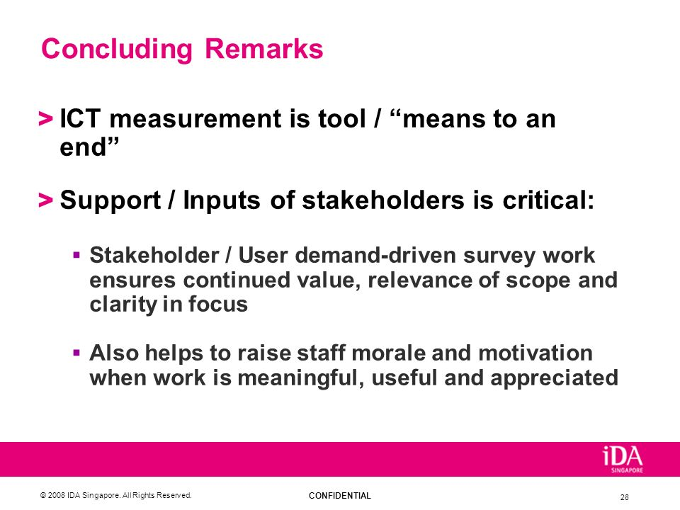 Concluding Remarks ICT measurement is tool / means to an end