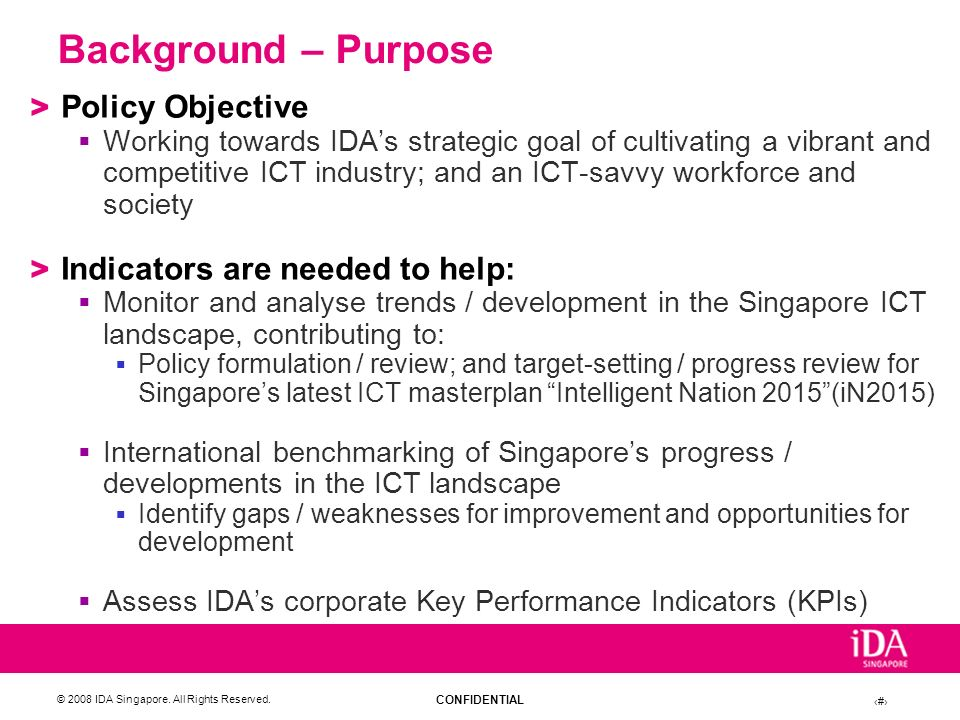 Background – Purpose Policy Objective Indicators are needed to help: