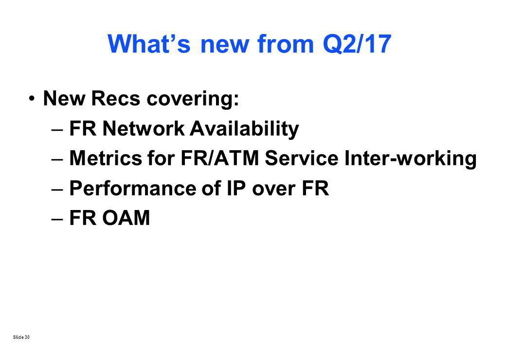 What's new from Q2/17 New Recs covering: FR Network Availability
