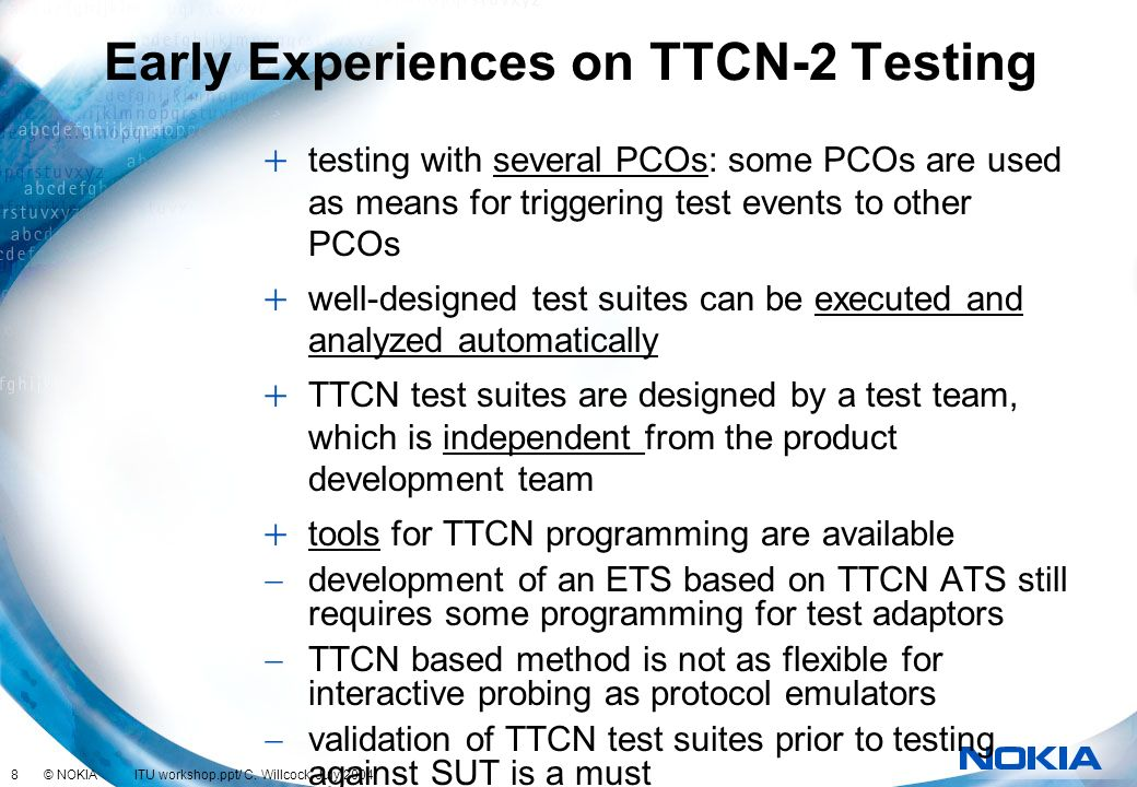 Early Experiences on TTCN-2 Testing