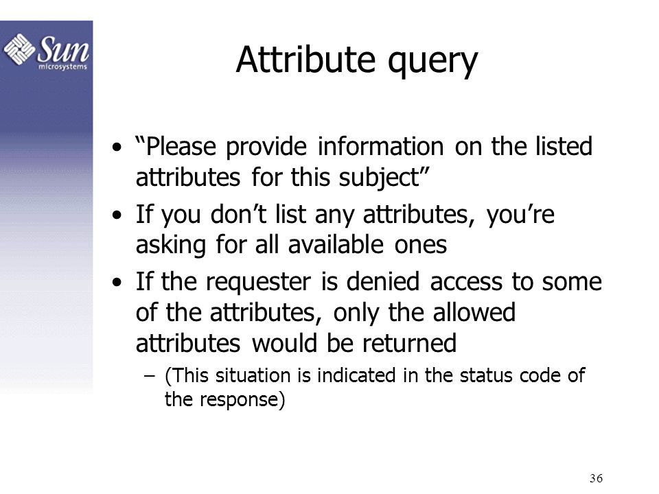 Attribute query Please provide information on the listed attributes for this subject