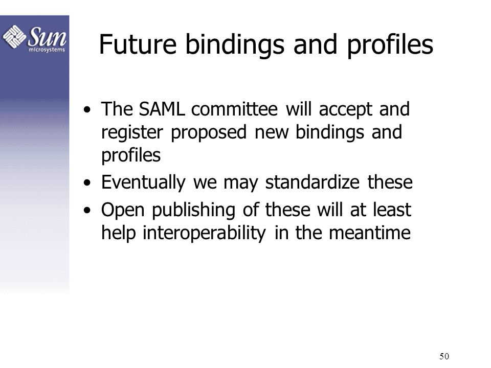 Future bindings and profiles