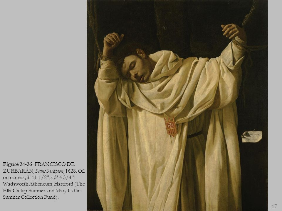 Figure 24-26 FRANCISCO DE ZURBARÁN, Saint Serapion, 1628