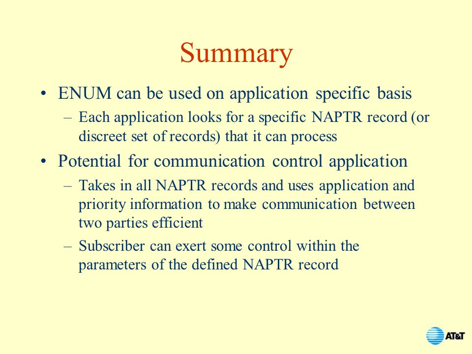 Summary ENUM can be used on application specific basis
